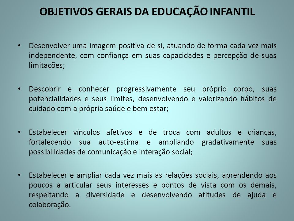 Objetivos gerais da educação infantil mec