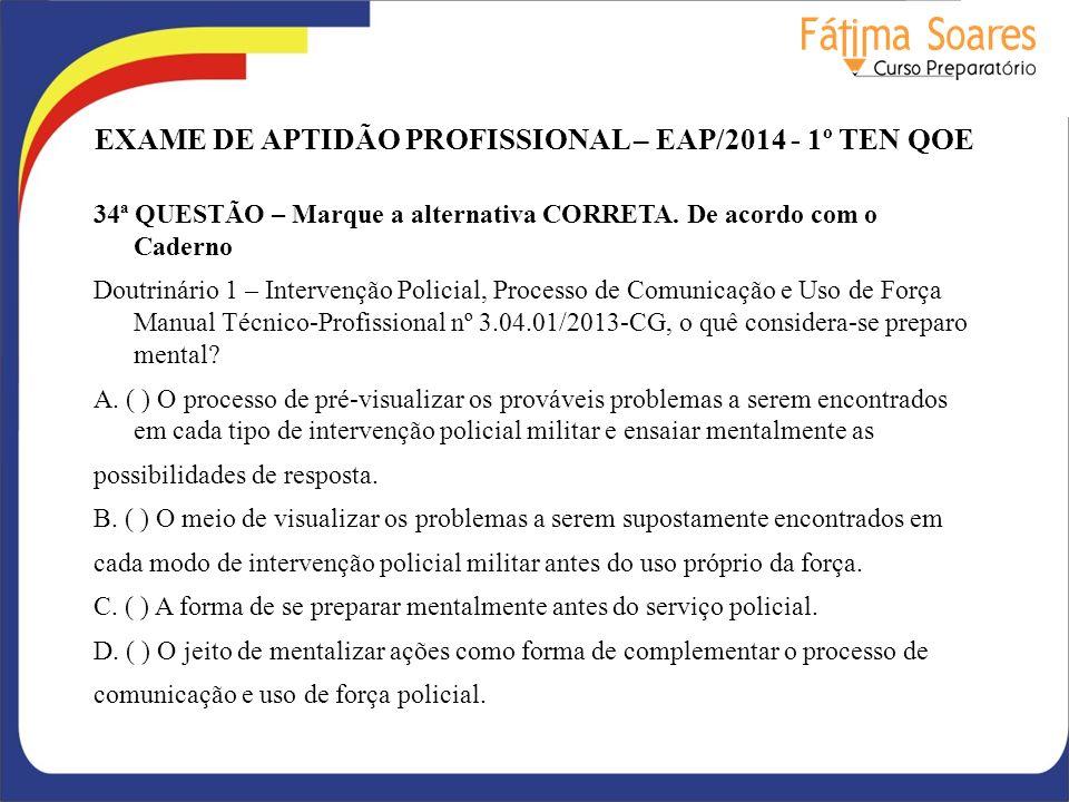 EXAME DE APTIDÃO PROFISSIONAL – EAP/2014 - 1º TEN QOE