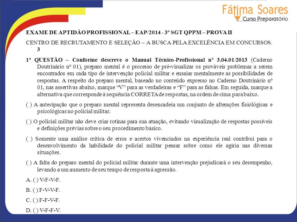 EXAME DE APTIDÃO PROFISSIONAL – EAP/2014 - 3º SGT QPPM – PROVA II