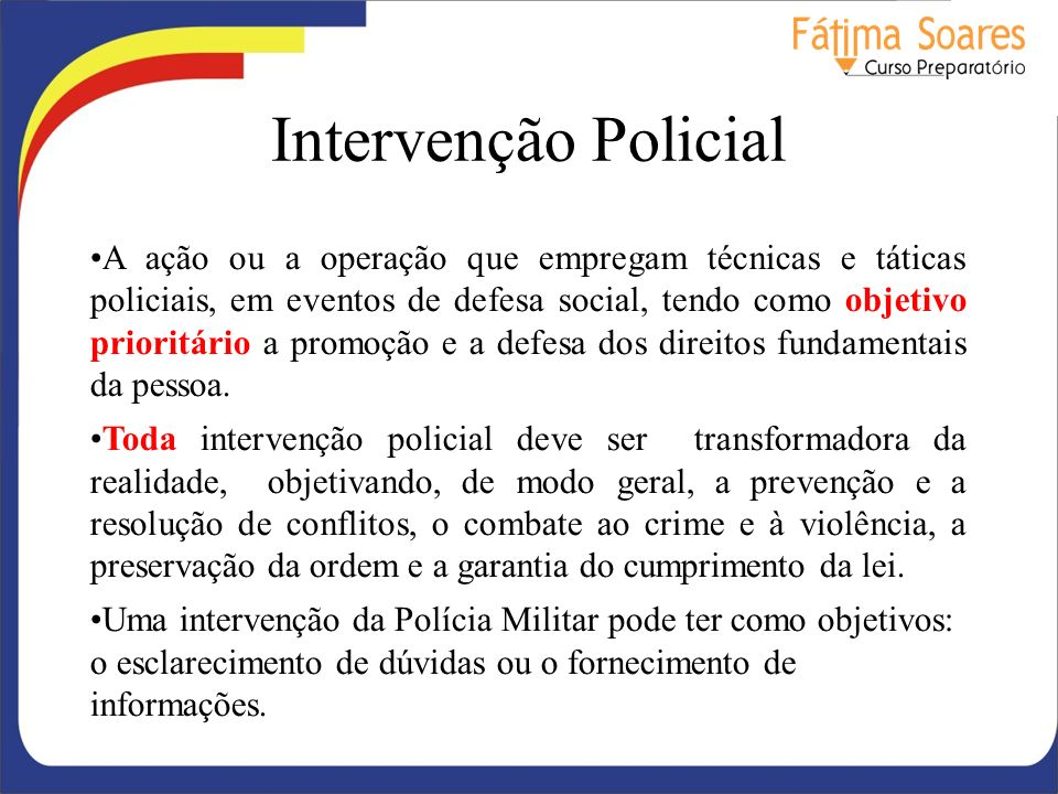 Intervenção Policial