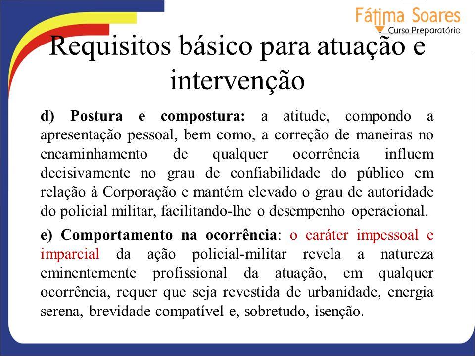 Requisitos básico para atuação e intervenção