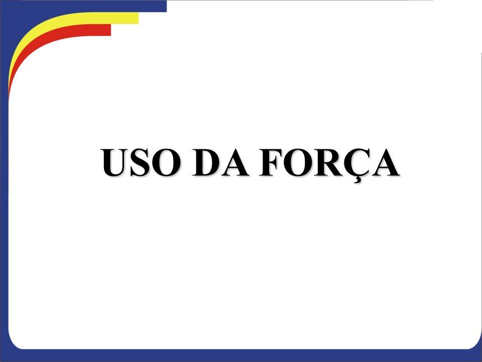 USO DA FORÇA