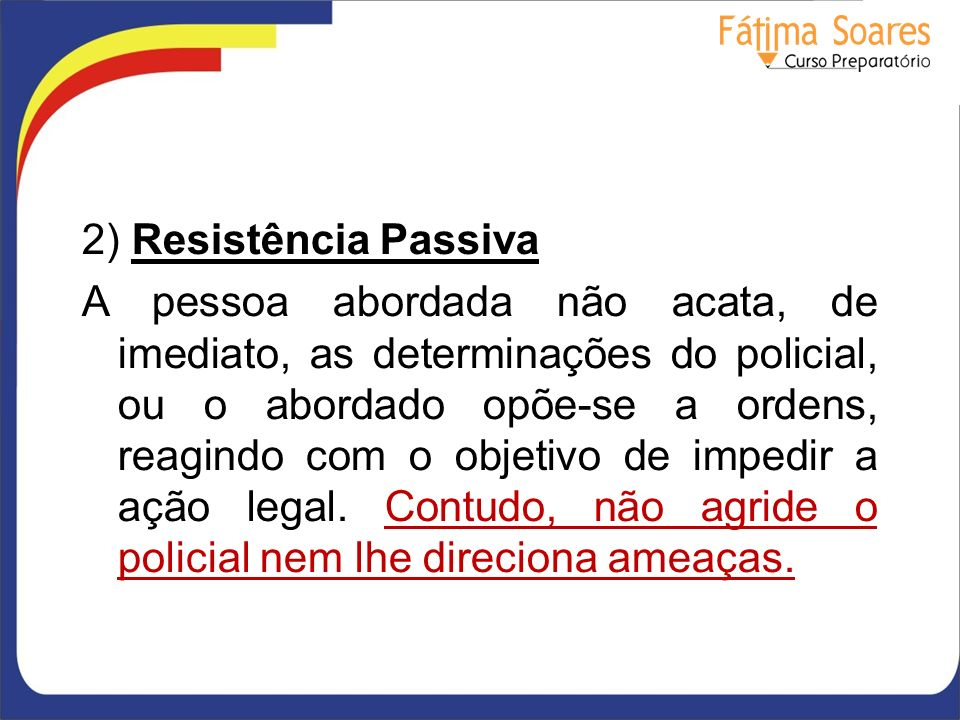 2) Resistência Passiva