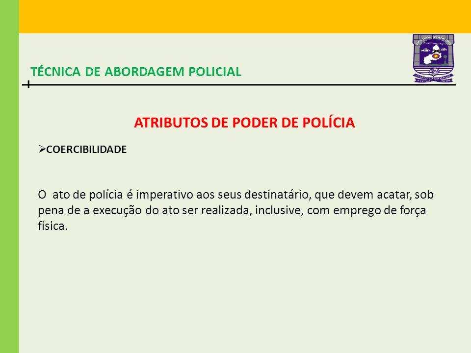 TÉCNICA DE ABORDAGEM POLICIAL