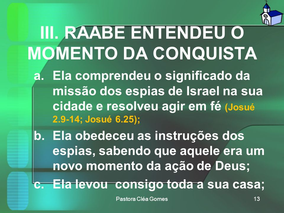 III. RAABE ENTENDEU O MOMENTO DA CONQUISTA