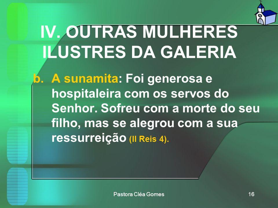 IV. OUTRAS MULHERES ILUSTRES DA GALERIA