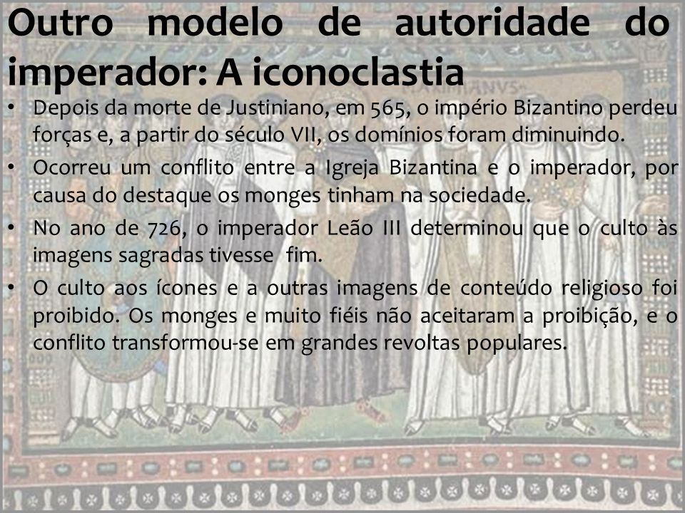 Outro modelo de autoridade do imperador: A iconoclastia