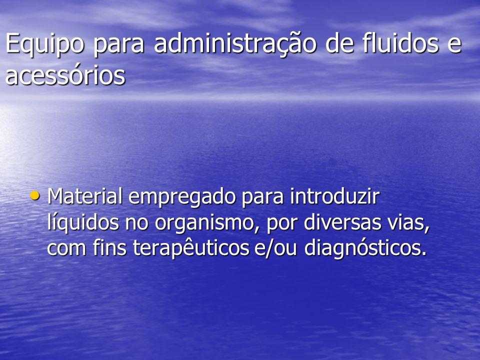 Equipo para administração de fluidos e acessórios