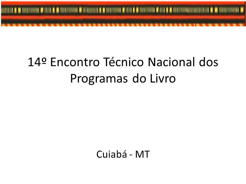 14º Encontro Técnico Nacional dos Programas do Livro
