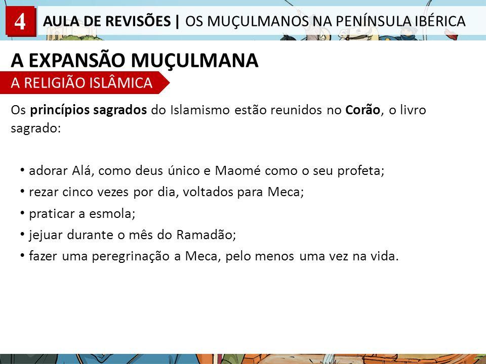 A EXPANSÃO MUÇULMANA A RELIGIÃO ISLÂMICA