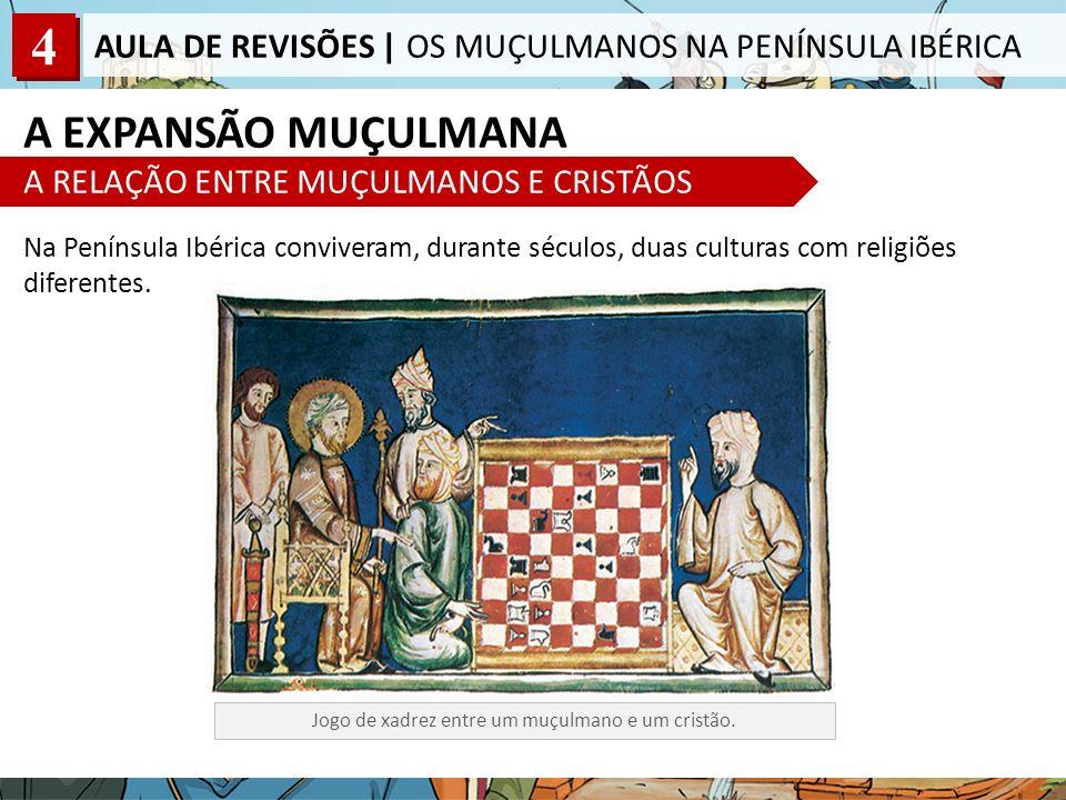 A EXPANSÃO MUÇULMANA A RELAÇÃO ENTRE MUÇULMANOS E CRISTÃOS