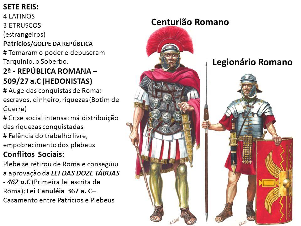 Centurião Romano Legionário Romano SETE REIS: