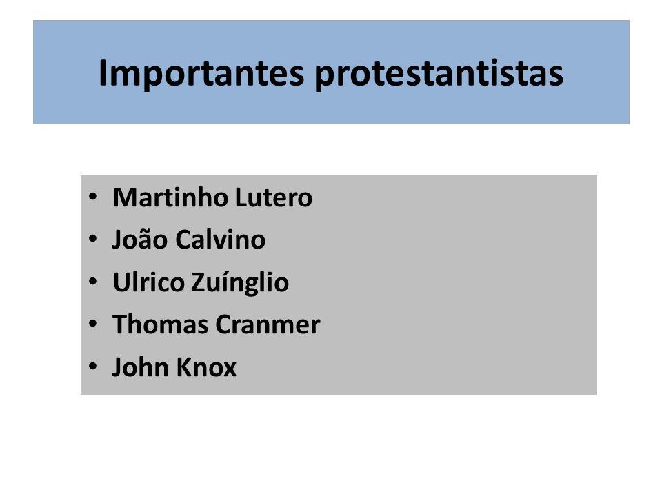 Importantes protestantistas