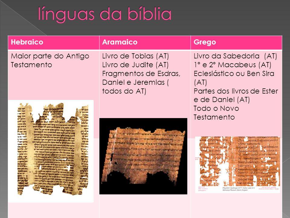 línguas da bíblia Hebraico Aramaico Grego
