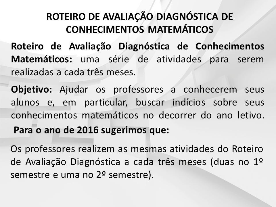 ROTEIRO DE AVALIAÇÃO DIAGNÓSTICA DE CONHECIMENTOS MATEMÁTICOS