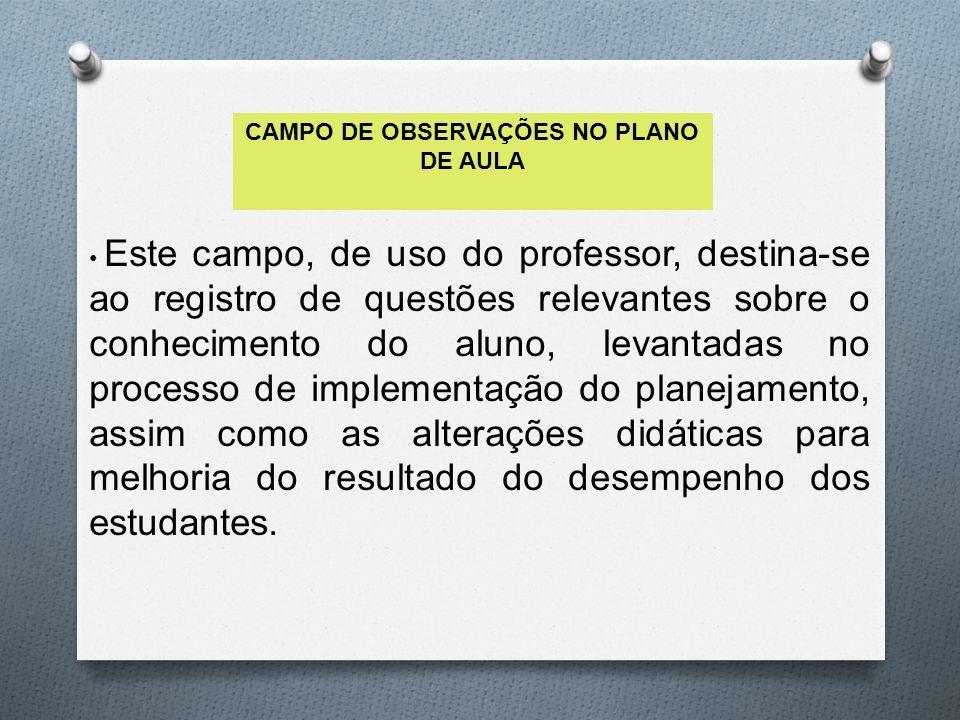 CAMPO DE OBSERVAÇÕES NO PLANO DE AULA