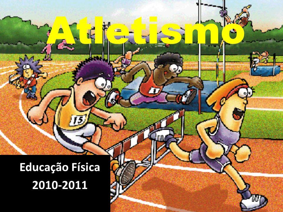 Atletismo Educação Física 2010-2011