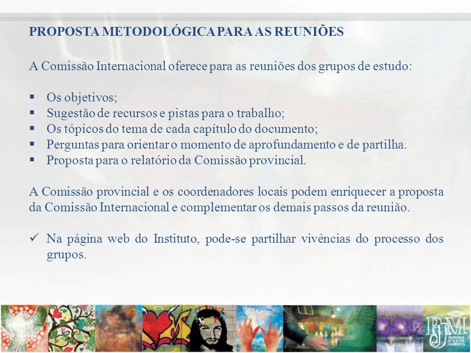 PROPOSTA METODOLÓGICA PARA AS REUNIÕES