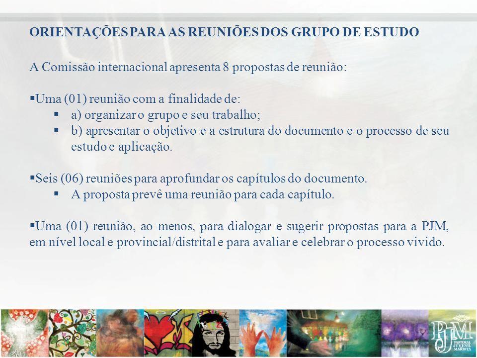 ORIENTAÇÕES PARA AS REUNIÕES DOS GRUPO DE ESTUDO