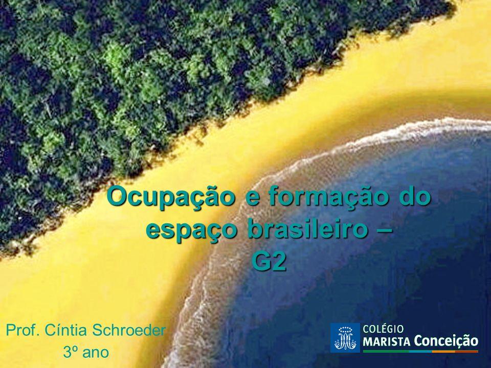 Ocupação e formação do espaço brasileiro – G2