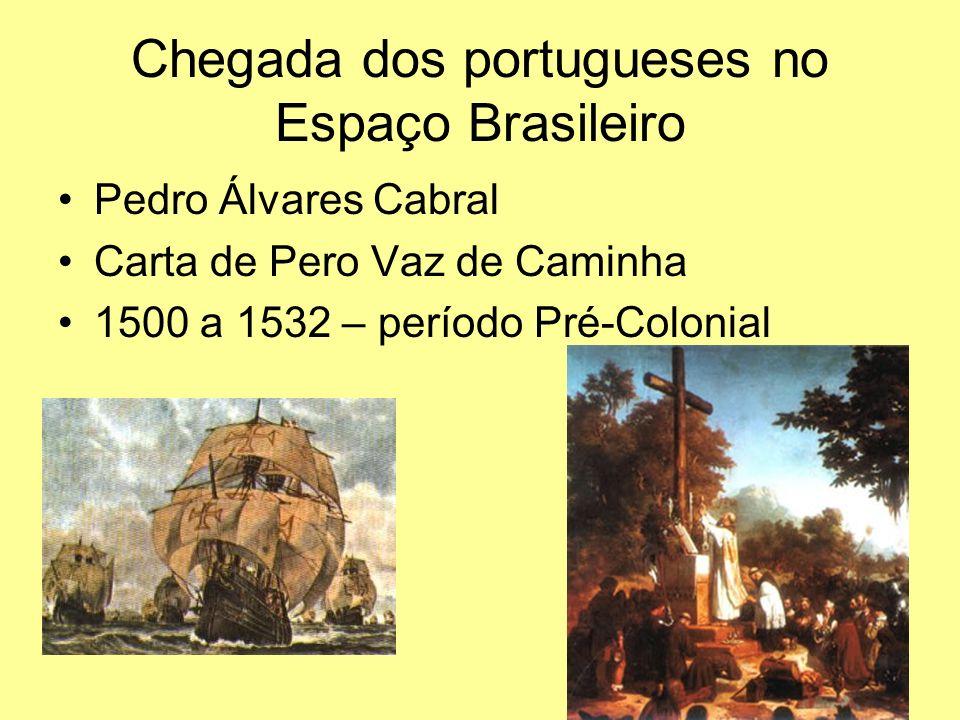Chegada dos portugueses no Espaço Brasileiro