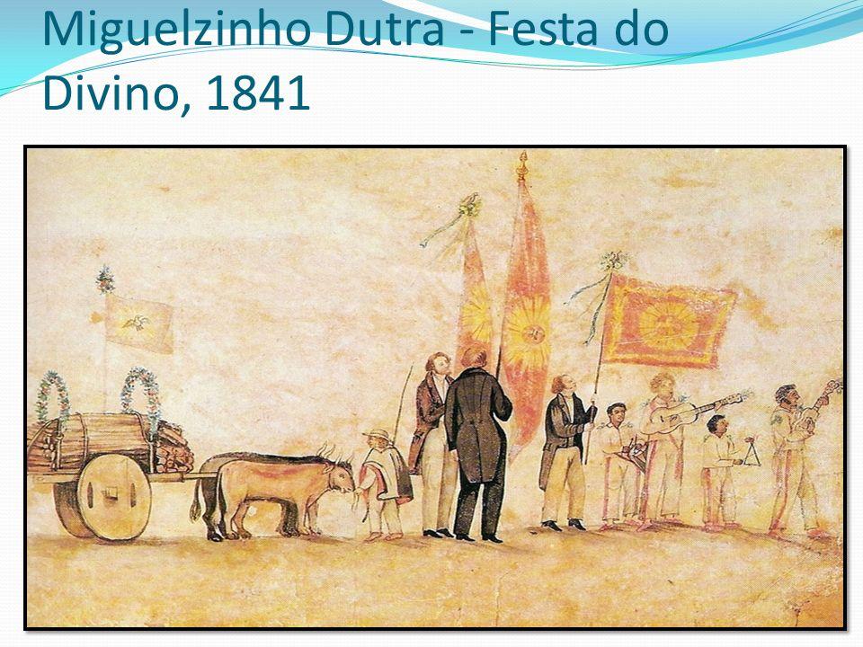Miguelzinho Dutra - Festa do Divino, 1841