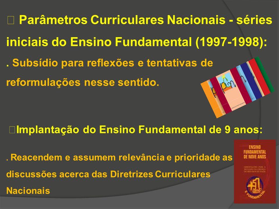  Parâmetros Curriculares Nacionais - séries iniciais do Ensino Fundamental (1997-1998):