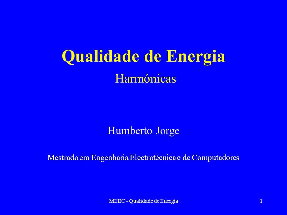 Qualidade de Energia Harmónicas