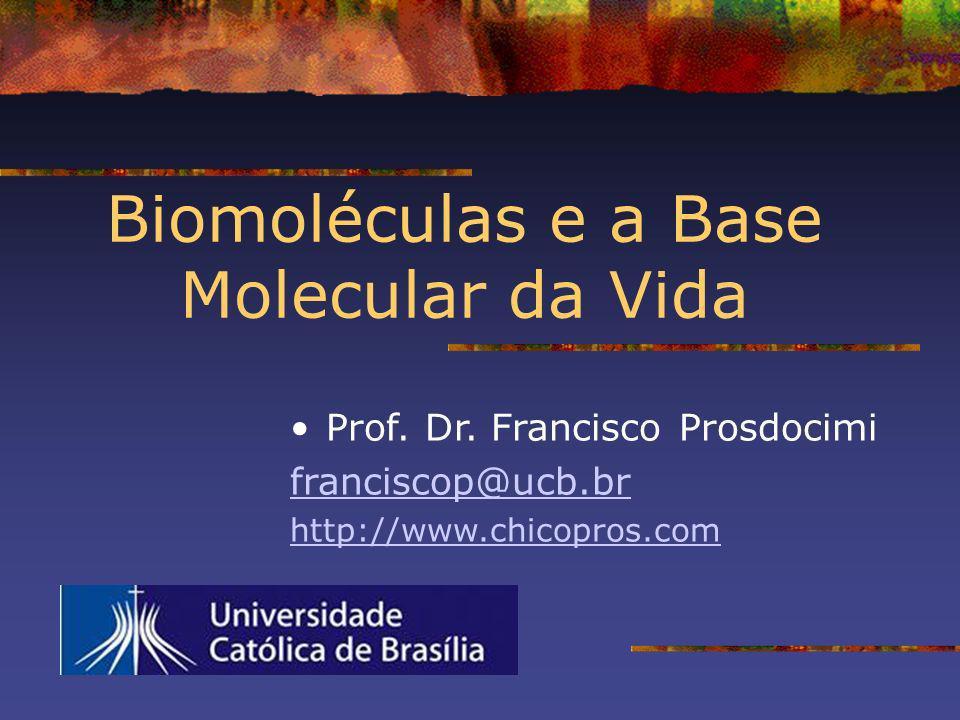 Biomoléculas e a Base Molecular da Vida