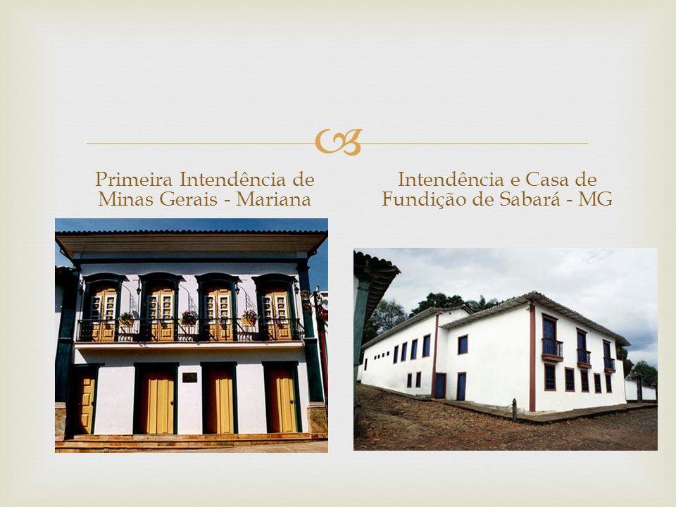 Primeira Intendência de Minas Gerais - Mariana