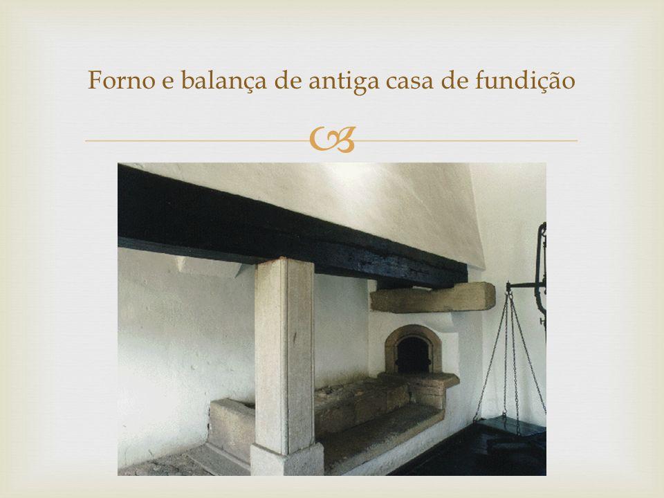 Forno e balança de antiga casa de fundição