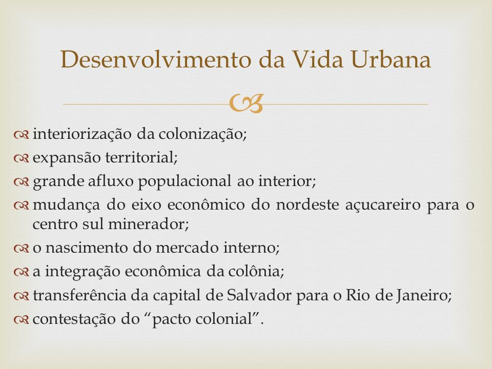 Desenvolvimento da Vida Urbana