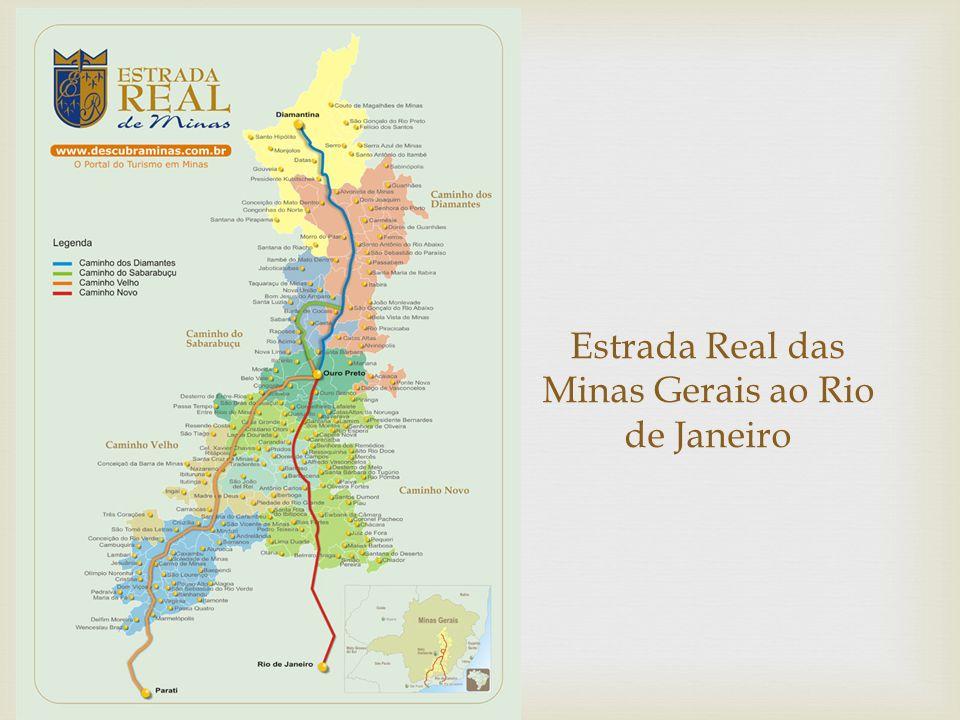 Estrada Real das Minas Gerais ao Rio de Janeiro