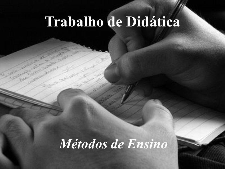 Trabalho de Didática Métodos de Ensino