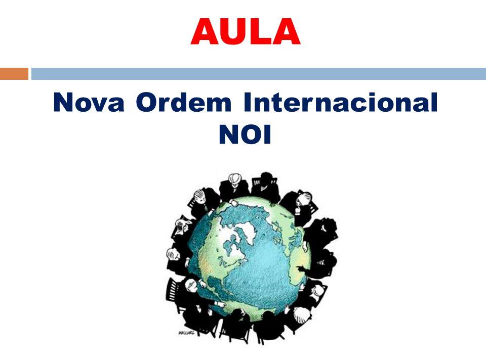 AULA Nova Ordem Internacional NOI
