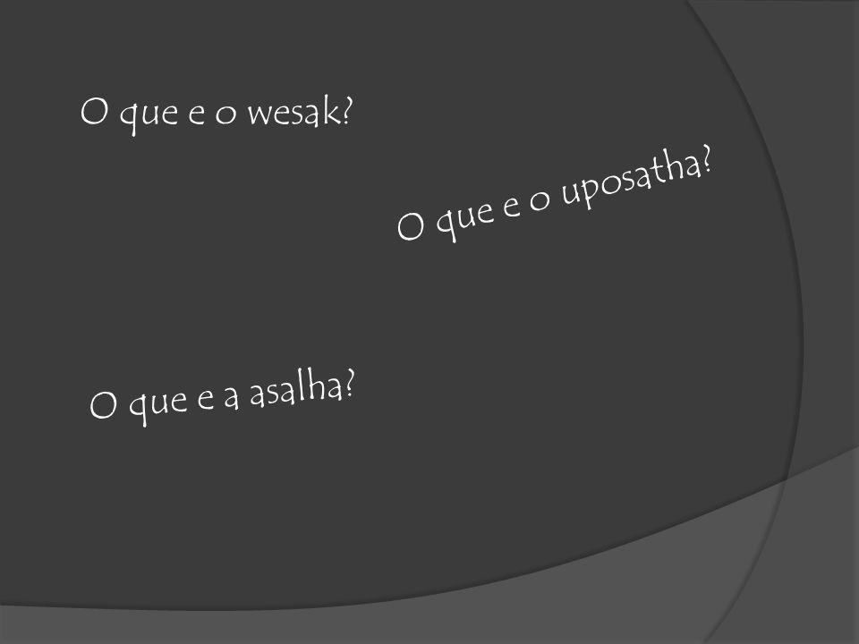 O que e o wesak O que e o uposatha O que e a asalha