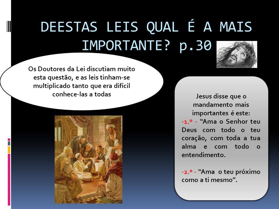 DEESTAS LEIS QUAL É A MAIS IMPORTANTE p.30