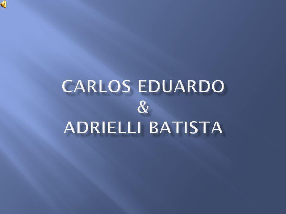 Carlos eduardo & adrielli batista