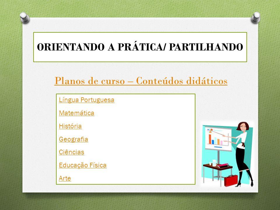 ORIENTANDO A PRÁTICA/ PARTILHANDO