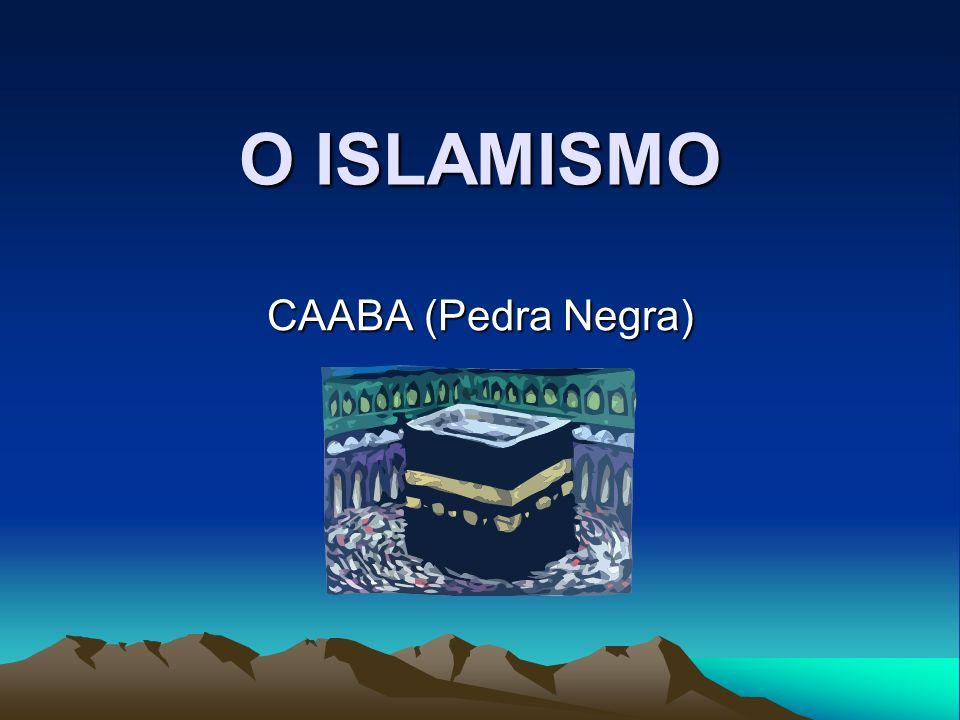 O ISLAMISMO CAABA (Pedra Negra)