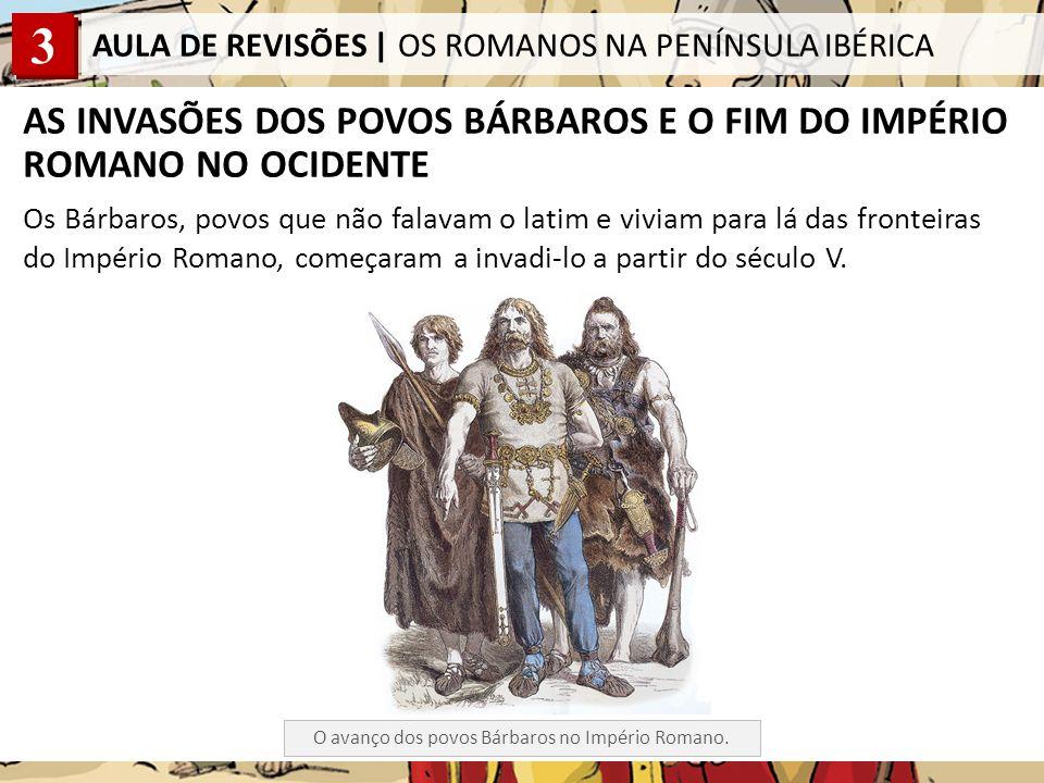 AS INVASÕES DOS POVOS BÁRBAROS E O FIM DO IMPÉRIO ROMANO NO OCIDENTE