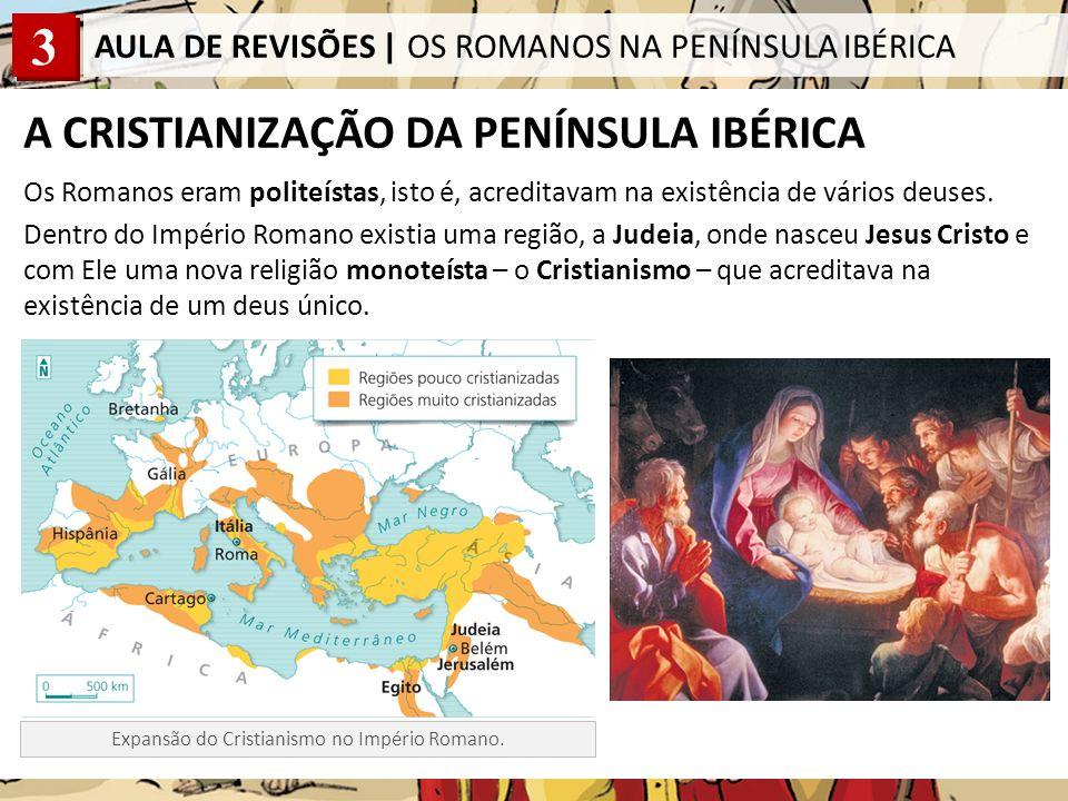 A CRISTIANIZAÇÃO DA PENÍNSULA IBÉRICA