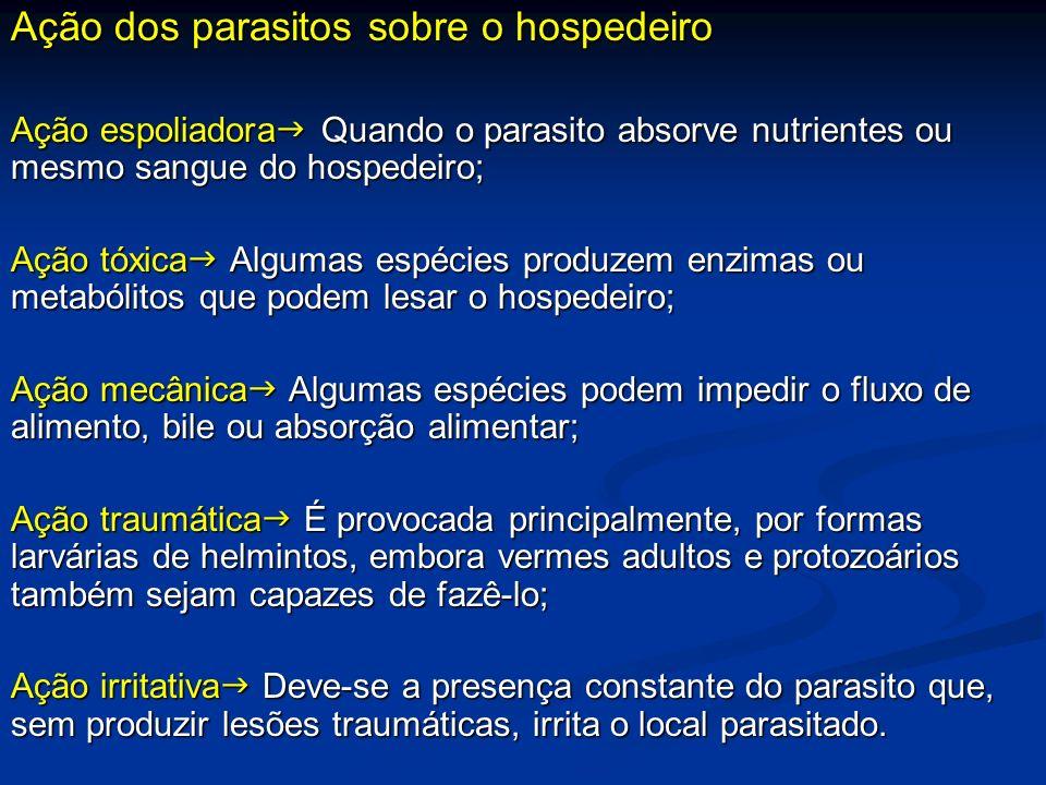 Ação dos parasitos sobre o hospedeiro