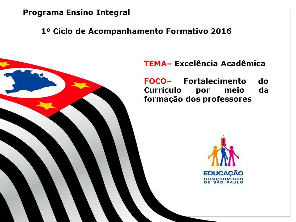 1º Ciclo de Acompanhamento Formativo 2016