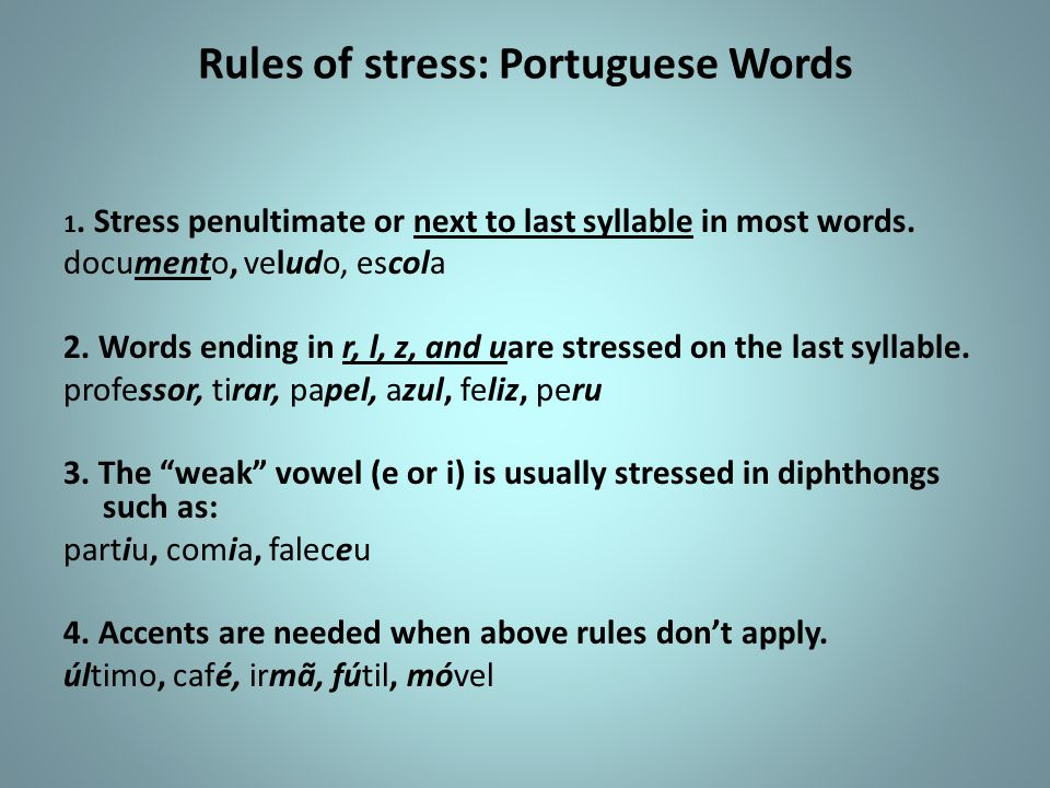 Rules of stress: Portuguese Words
