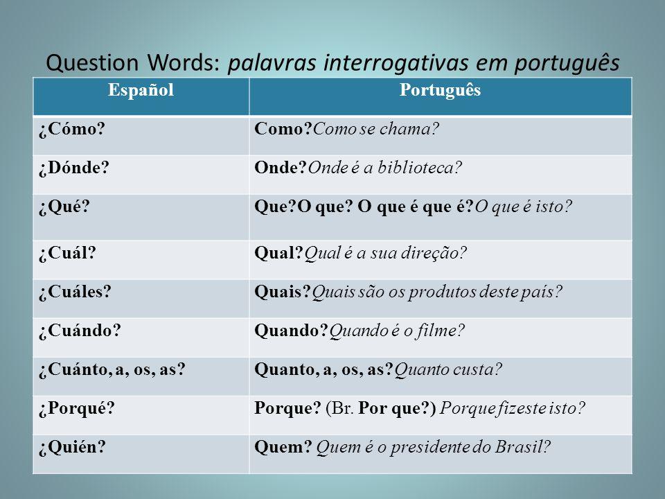 Question Words: palavras interrogativas em português