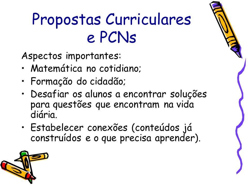 Propostas Curriculares e PCNs