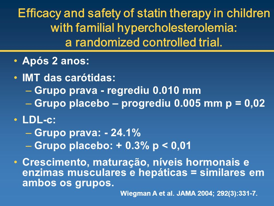 Efficacy and safety of statin therapy in children with familial hypercholesterolemia: a randomized controlled trial.