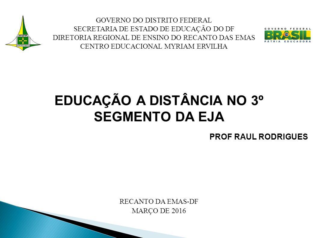 EDUCAÇÃO A DISTÂNCIA NO 3º SEGMENTO DA EJA