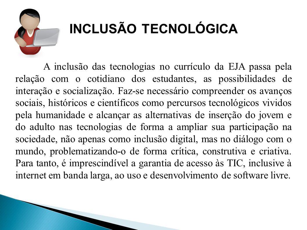 INCLUSÃO TECNOLÓGICA